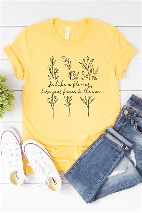 Picture of Be Like A Flower Graphic Tee